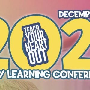 teach your heart out early learning conference